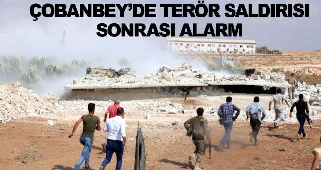 Çobanbey'de güvenlik güçleri alarm durumuna geçti