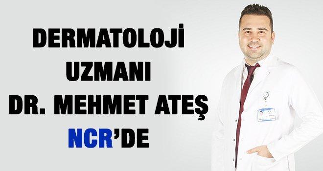 Dr.  Ateş NCR'de hasta kabulüne başladı