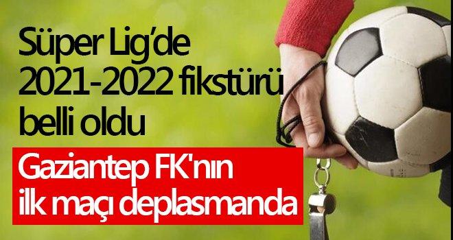Gaziantep FK, ilk maçı deplasmanda oynayacak