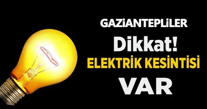 Gaziantepliler dikkat! Planlı elektrik kesintisi var