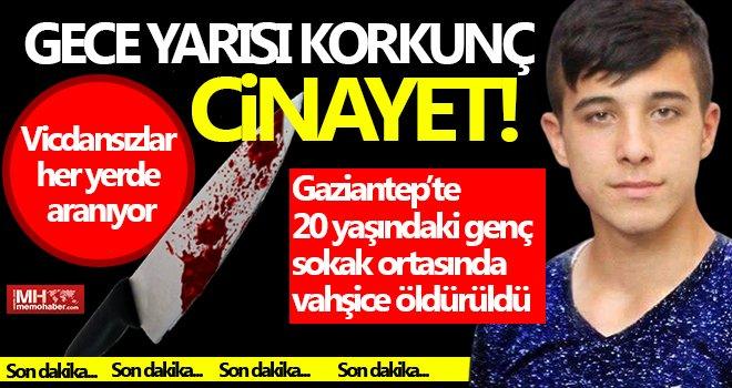Gaziantep'te cinayet! Gece bıçaklanan genç, sabah hayatını kaybetti
