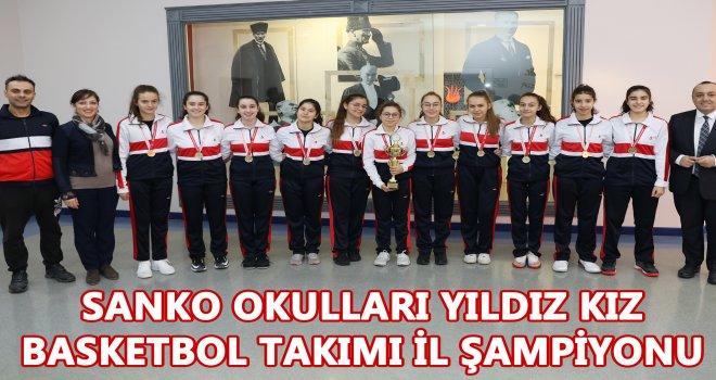 SANKO Okulları  Basketbol Takımı il şampiyonu oldu