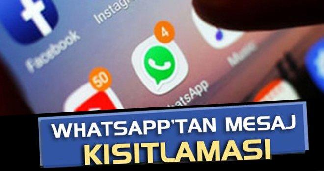 WhatsApp'ta o mesajlara kısıtlama!..