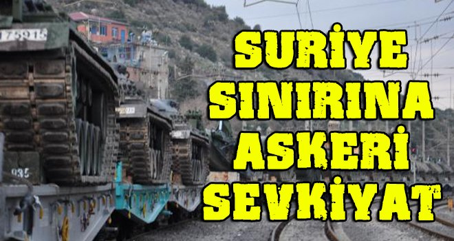 Zırhlı araçlar, Gaziantep'in İslahiye ilçesine ulaştı