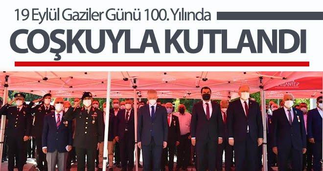19 Eylül Gaziler Günü 100. Yılında Gaziantep'te törenle kutlandı
