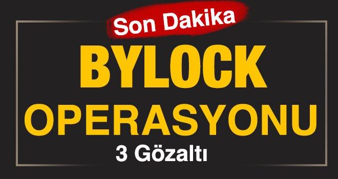 Gaziantep'te 'ByLock' operasyonu: 3 gözaltı
