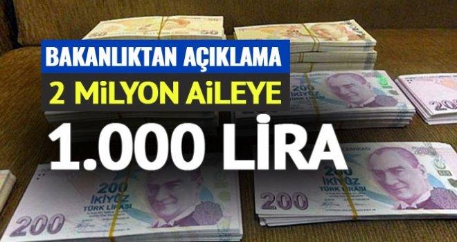 2 milyon dar gelirli aileye bin lira destek