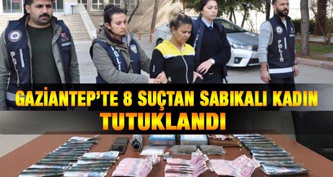 8 suçtan sabıkalı kadın, uyuşturucudan tutuklandı
