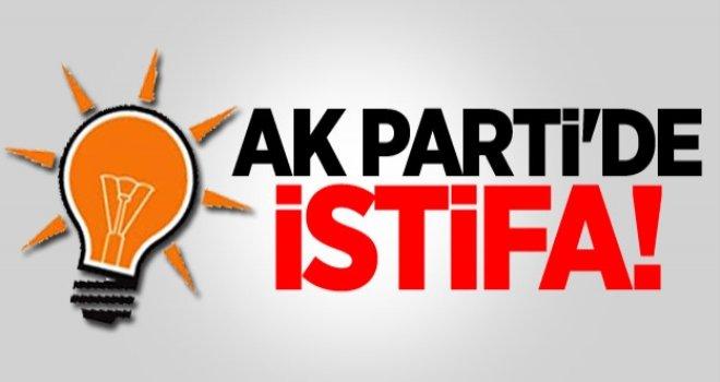 AK Parti İl Başkanlığında şok istifa...
