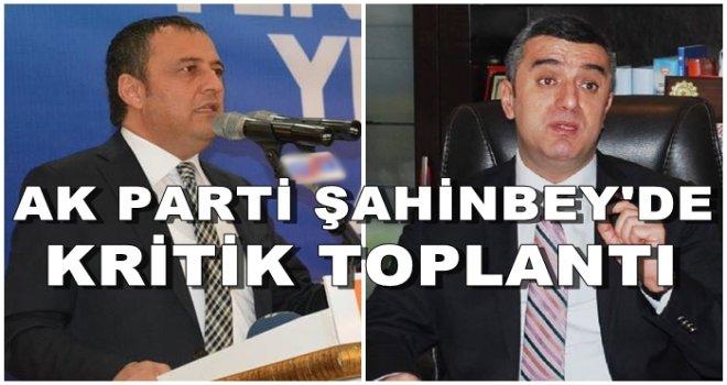 AK Parti'de Şahinbey için kritik toplantı