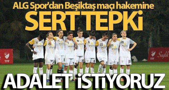 ALG Spor'dan Beşiktaş maçı hakemine sert tepki