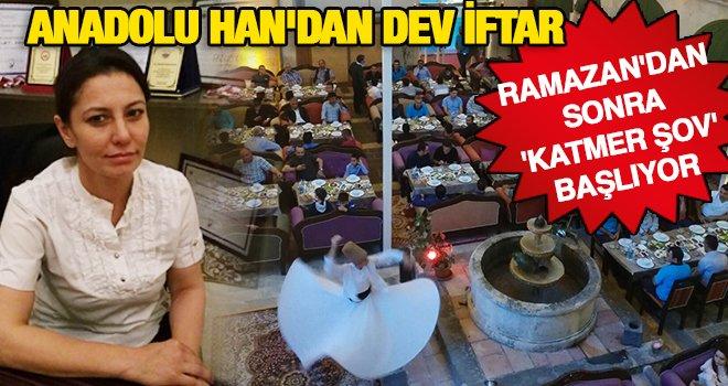 Anadolu Han'da Ramazan'dan sonra yemek şovu...