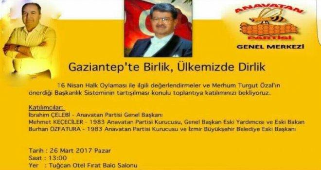 ANAP Gaziantep'te 'Hayır' için toplanıyor