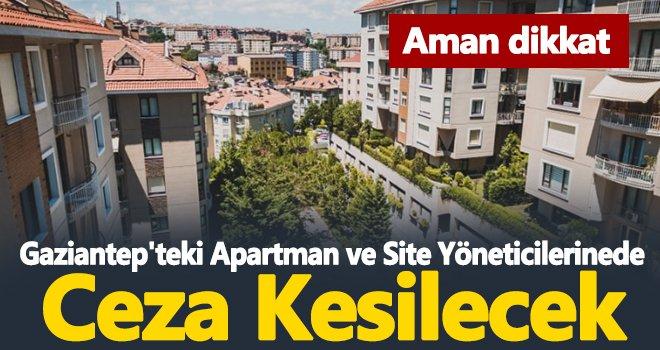 Artık apartman ve site yöneticilerine para cezası kesilecek!