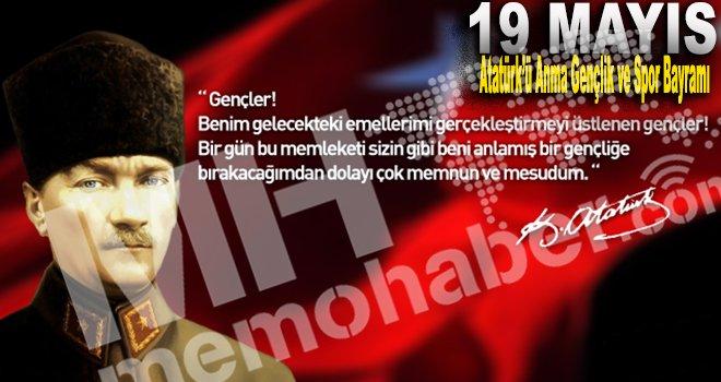 Atatürk'ü Anma, Gençlik ve Spor Bayramınız kutlu olsun!
