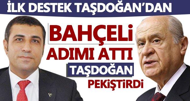 Bahçeli'ye Taşdoğan'dan tam destek
