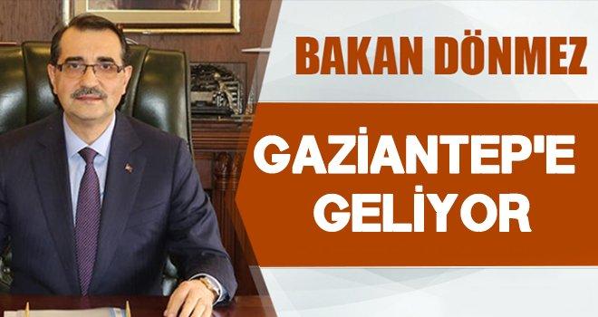 Bakan Dönmez Gaziantep'e geliyor: Açılışlar yapacak