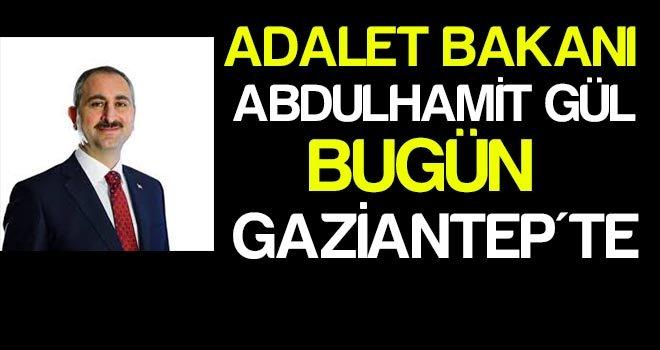 Bakan Gül Gaziantep'te