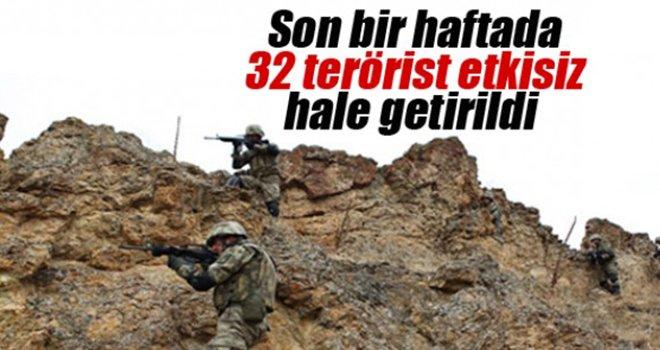 Bir haftada 32 terörist etkisiz hale getirildi