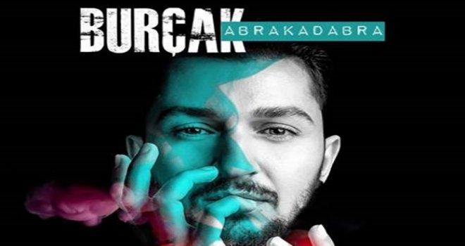 """Burçak'tan yeni single, """"Abrakadabra"""""""