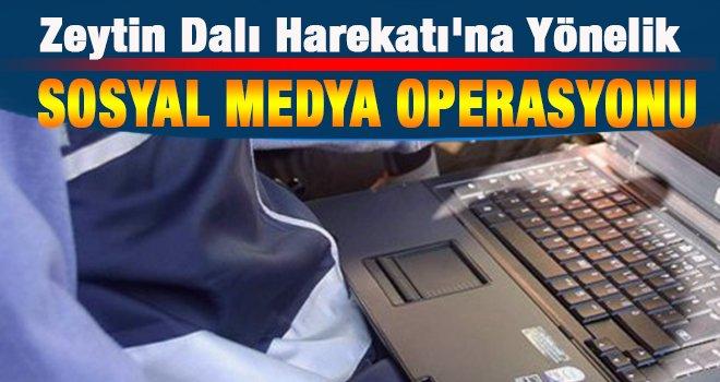 Büyük sosyal medya operasyonu!
