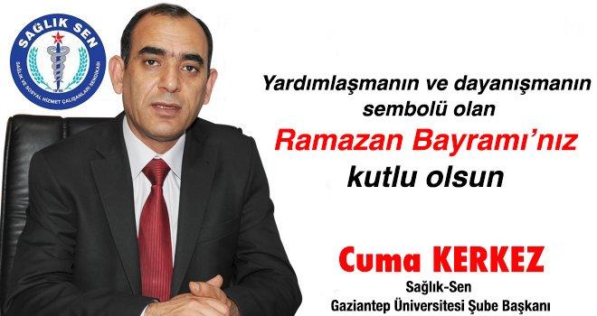 Cuma Kerkez Ramazan Bayramı Mesajı