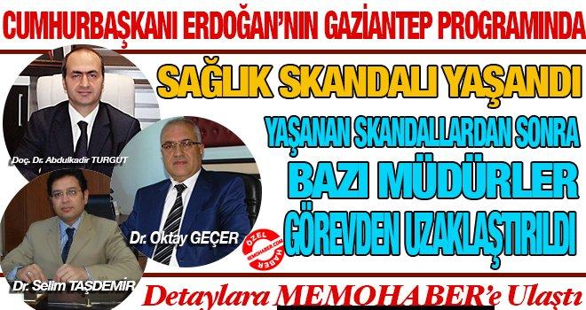 Cumhurbaşkanı Erdoğan'ın Gaziantep gezisinde sağlık skandalı!