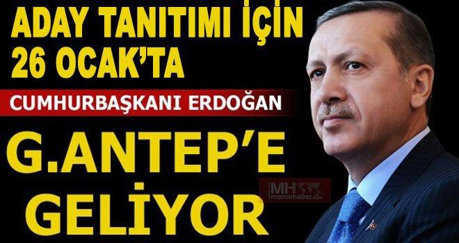 Cumhurbaşkanı Gaziantep'e geliyor