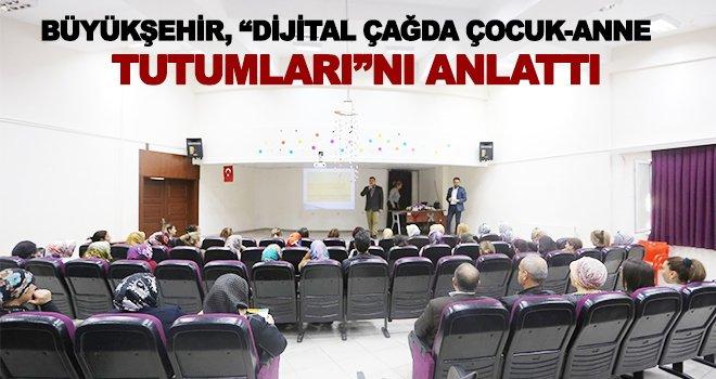 'Dijital Çağda Çocuk ve Anne-Baba Tutumları' konulu seminer