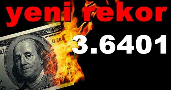 Dolar'da yeni rekor: 3.6401