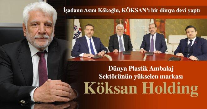 Dünya Plastik Ambalaj Sektörünün yükselen markası Köksan Holding