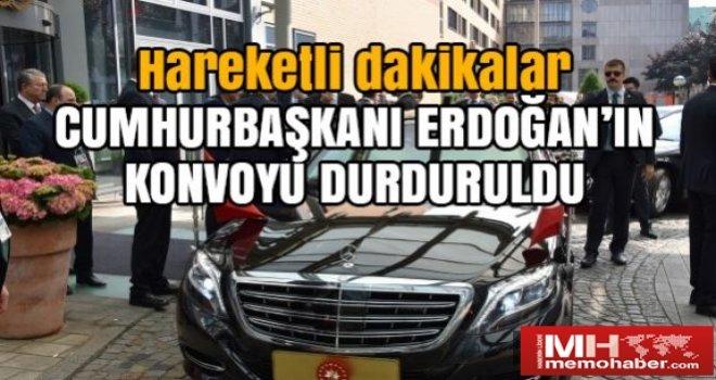 Erdoğan'ın konvoyu güvenlik gerekçesiyle durduruldu