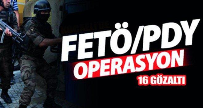 Eş zamanlı FETÖ operasyonu: 16 gözaltı