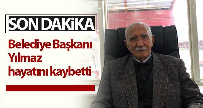 Eski Belediye Başkanı Yılmaz hayatını kaybetti