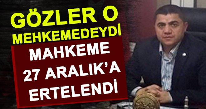 FETÖ'de Yargılanan Arayıcı'nın davası 27 Aralık'a ertelendi