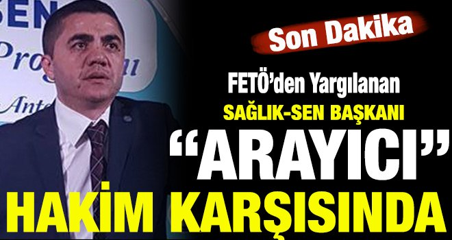 FETÖ'den yargılanan Mehmet Ali Arayıcı o mesajın hesabını verecek