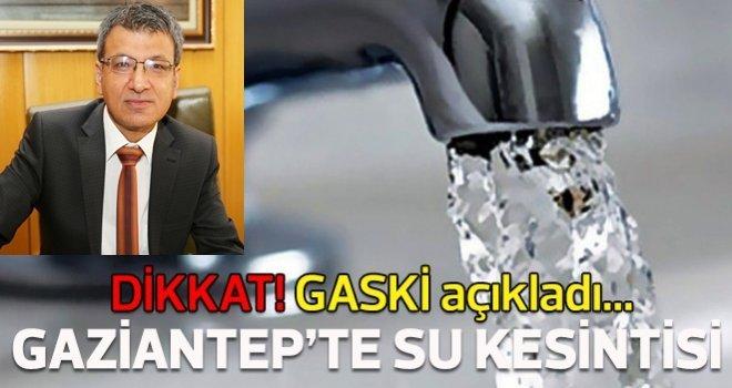 GASKİ'den açıklama: Arıza giderildi, su verilmeye başladı