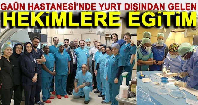 GAÜN Hastanesi'nde 'VSD kapama üzerine' eğitim