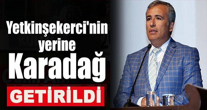 Gaziantep Büyükşehir'de Başkan vekilliğine Karadağ getirildi.