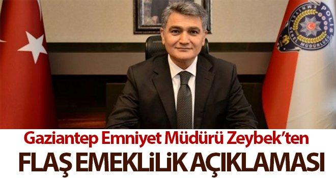 Gaziantep Emniyet Müdürü Zeybek'ten flaş açıklama!