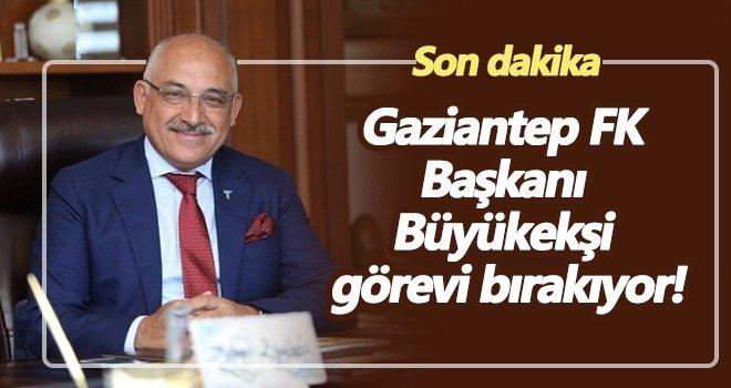 Gaziantep FK Başkanı görevi bırakıyor!