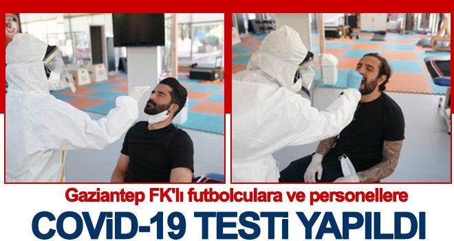 Gaziantep FK'lı futbolculara Covid-19 testi yapıldı