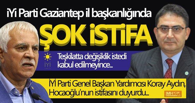 Gaziantep İYİ Parti de istifa depremi!