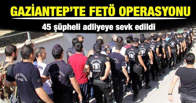 Gaziantep merkezli FETÖ şüphelileri adliyede