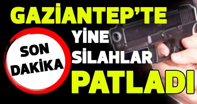 Gaziantep yine silaha sarıldı: 3 yaralı