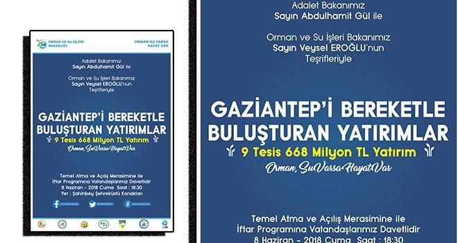 Gaziantep'e 668 Milyon TL'lik 9 Tesis