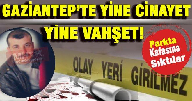 Gaziantep'te vahşet! Zabıta memurunun Kafasına sıktılar...