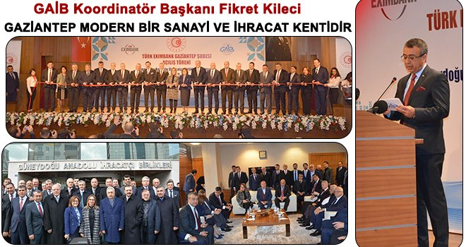 Gaziantep'in ihracatı ithalatından fazladır