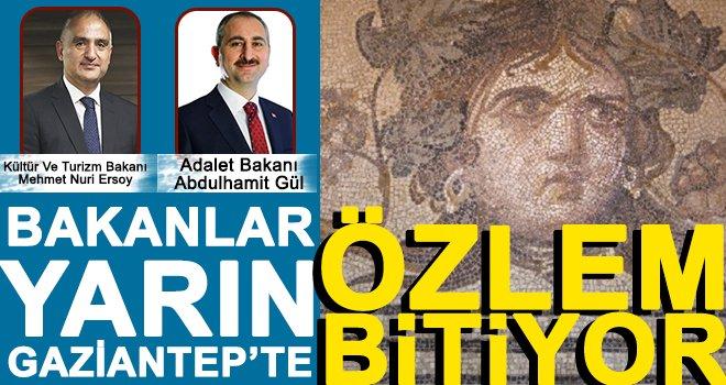Gaziantep'in özlemi yarın sona erecek