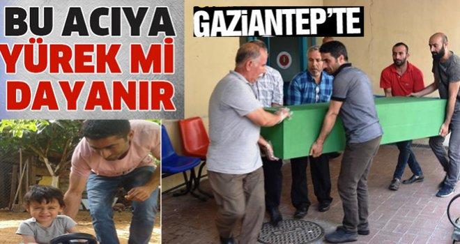Gaziantep'li baba ve oğlunun yürek burkan ölümü
